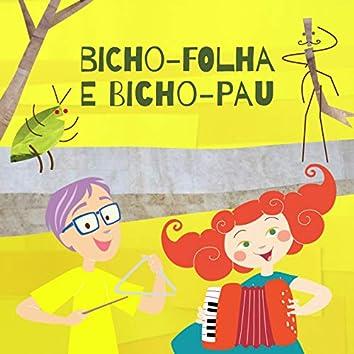 Bicho-Folha e Bicho-Pau