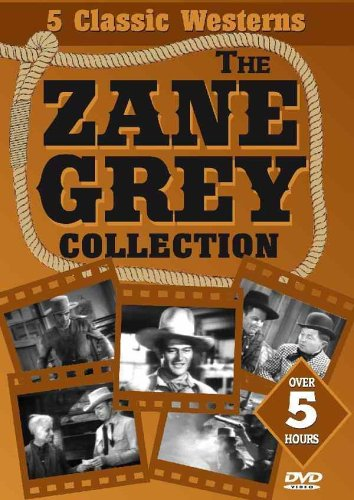 The Zane Grey Collection (The Fighting Caravans / The Fighting Westerner / Hell Town / To the Last Man / Drift Fence)