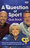 A Question of Sport Quiz Book: Brand new questions from the world's longest running sports quiz (Quiz Books) (English Edition)
