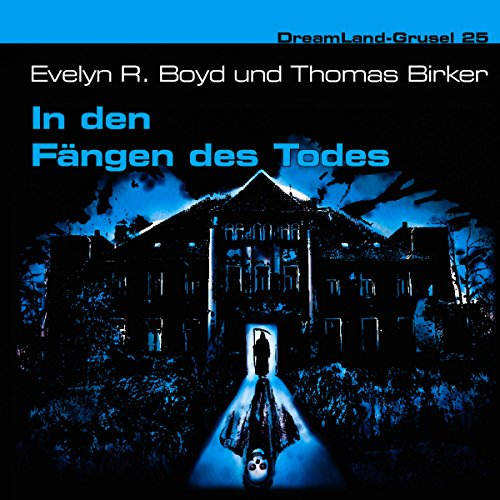 In den Fängen des Todes (Dreamland Grusel 25) audiobook cover art