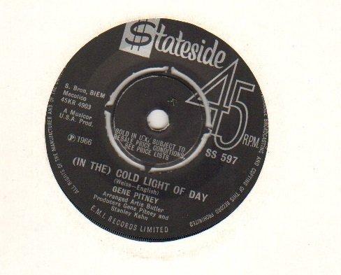 GENE PITNEY - COLD LIGHT OF DAY - 7 inch vinyl / 45 record