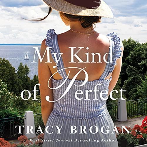 My Kind of Perfect: A Trillium Bay Novel, Book 3