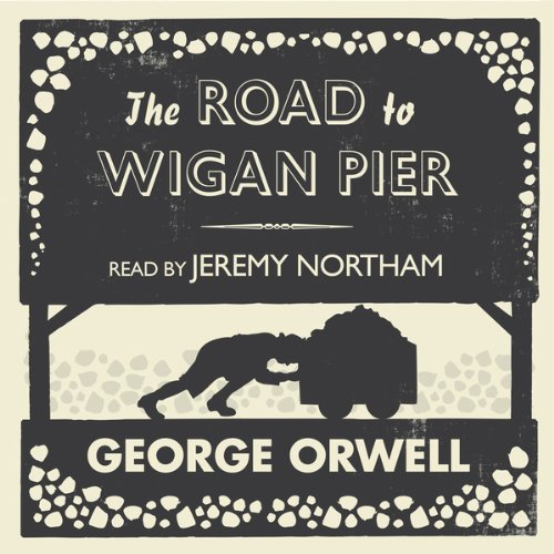 The Road to Wigan Pier audiobook cover art