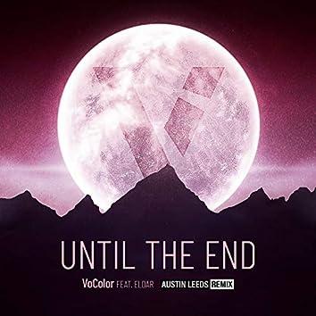 Until The End (Austin Leeds Remix)