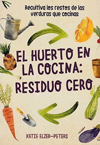 El Huerto En La Cocina: Residuo Cero: Recultiva los restos de las verduras que...