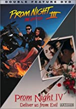 Prom Night III: The Last Kiss / Prom Night IV: Deliver Us from Evil
