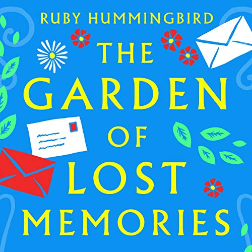 The Garden of Lost Memories audiobook cover art