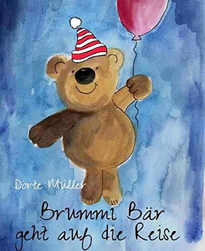 Brummi Bär geht auf die Reise: Teddy wandert durch die Welt