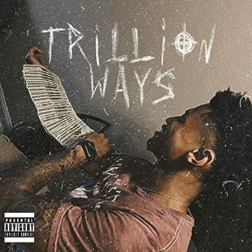 Trillion Ways