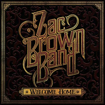 Lost Posters Album Cover Poster Thick Zac Brown Band: Welcome Home giclee 2018 Record LP Reprint 12x12