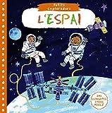 Petits Exploradors. L'espai (Catalá - A PARTIR DE 0 ANYS - PROJECTE DE 0 A 3 ANYS - Llibres...