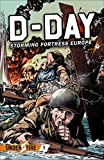 D-Day: Storming Fortress Europe (Under Fire, 1)