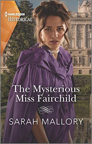 The Mysterious Miss Fairchild A Historical Romance Award Winning Author Harlequin Historical product image