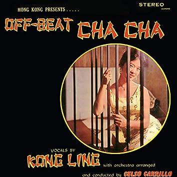 Hong Kong Presents Off-Beat Cha Cha