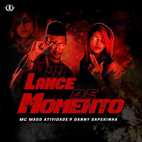MC Mago Atividade & Danny Sapekinha