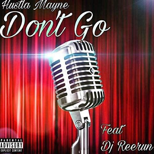 Hustla Mayne feat. DJ Reerun