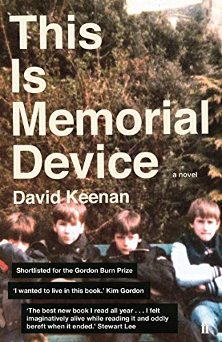 This Is Memorial Device: An Hallucinated Oral History of the Post-Punk Music Scene in Airdrie, Coatbridge and environs 1978–1986 (English Edition)
