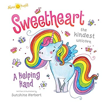 Board book Shine Bright Sweetheart, the Kindest Unicorn Book
