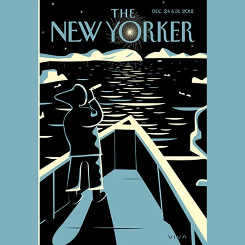 The New Yorker, December 24th & 31st 2012: Part 1 (Joshua Foer, Elizabeth Kolbert, Peter Hessler)                   By:                                                                                                                                 Joshua Foer,                                                                                        Elizabeth Kolbert,                                                                                        Peter Hessler                               Narrated by:                                                                                                                                 Dan Bernard,                                                                                        Christine Marshall                      Length: 2 hrs and 5 mins     Not rated yet     Overall 0.0