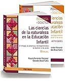 PACK- Las ciencias de la naturaleza en la Educación Infantil: El ensayo, la sorpresa y los experimentos se asoman a las aulas (Psicología)