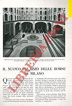 Il nuovo Palazzo delle Borse di Milano.