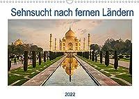 Sehnsucht nach fernen Laendern (Wandkalender 2022 DIN A3 quer): Reisen in ferne Laender, ein Traum fuer alle Reiseliebhaber. (Geburtstagskalender, 14 Seiten )