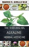 THE THRIVING 101, ALKALINE HERBAL MEDICINE