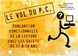 Le vol du PC: Evaluation fonctionnelle de la lecture chez les sujets de 11 à 18 ans