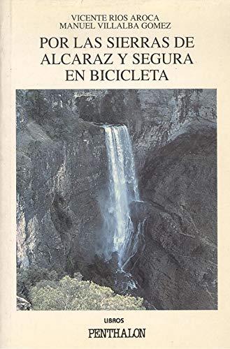 Por las sierras de Alcaraz y Segura en bicicleta (Penthalon)