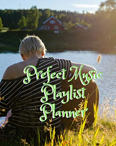 Prefect Music Playlist Planner: DJ mix playlist journal Weekly Planner for Work and Personal Everyday Use Jazz, Rap, Love, Soul and others | Review Playlist Diary Journal
