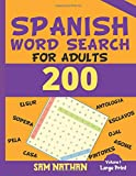 Spanish Word Search for Adults: 200 word search puzzles with clues in Spanish language. Large Print Spanish Edition Volume 1 | adjetivos españoles búsqueda de palabras para adultos | Engage your Brain