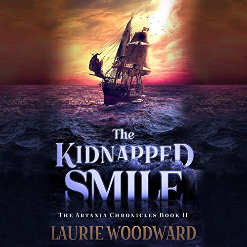 The Kidnapped Smile (Fantasy Adventure, Art And Magic) Titelbild