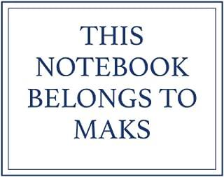 This Notebook Belongs to Maks