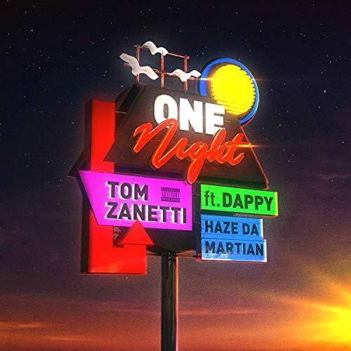 Tom Zanetti feat. Dappy & Haze Da Martian