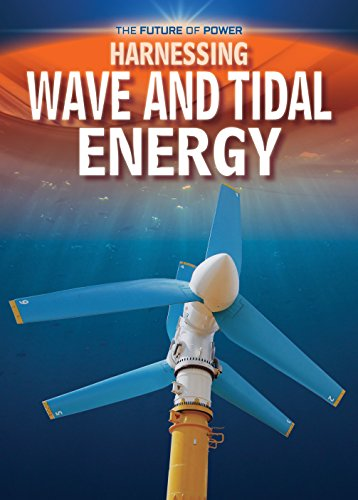 Harnessing Wave and Tidal Energy (Future of Power)