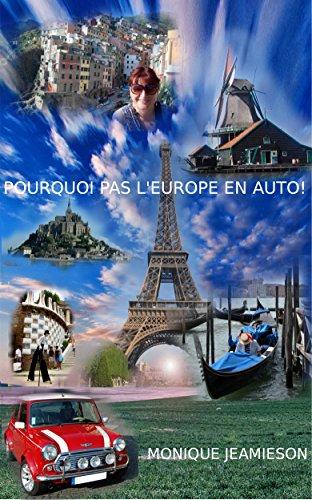 POURQUOI PAS L'EUROPE EN AUTO! (French Edition)
