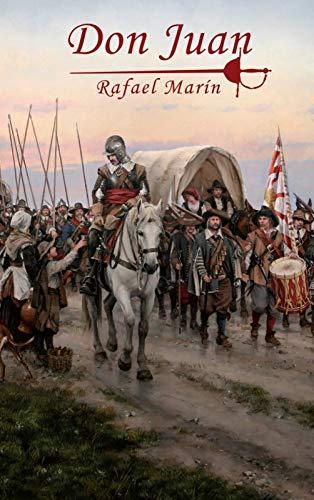 Don Juan (NOVELAS HISTÓRICAS DE RAFAEL MARÍN(Saga Don Juan Tenorio) nº 1)