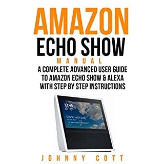 Amazon Echo Show Manual audiobook cover art
