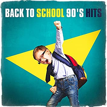 Back to School 90's Hits