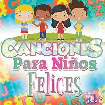 Canciones para Niños Felices Vol. 2