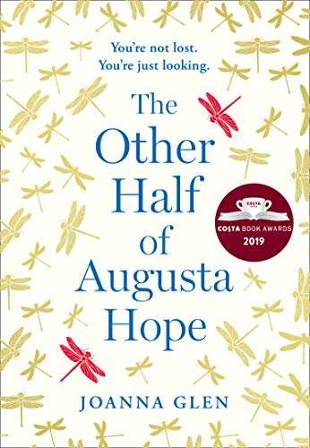 The Other Half of Augusta Hope: Shortlisted for the Costa First Novel Award...