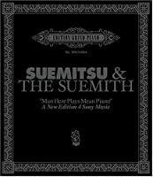 Man Here Plays Mean Piano-New ed. by Suemitsu & the Suemith (2006-04-19)