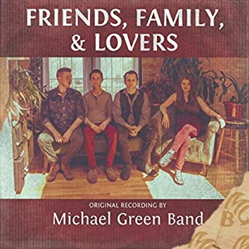 Friends, Family & Lovers