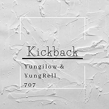 Kickback (feat. Yungrell 707)