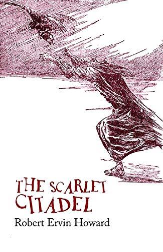 The Scarlet Citadel(Conan the Barbarian #2) Annotated (English Edition)