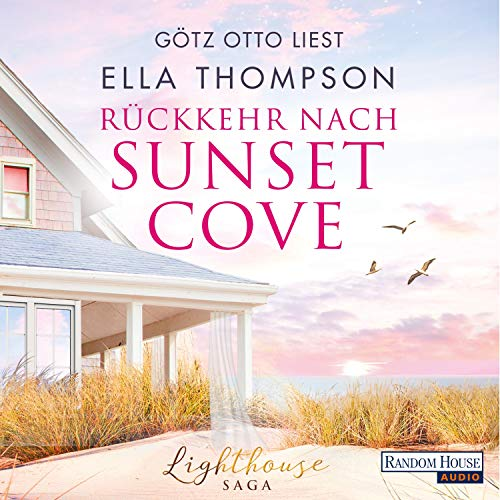 Rückkehr nach Sunset Cove     Die Lighthouse-Saga 1              By:                                                                                                                                 Ella Thompson                               Narrated by:                                                                                                                                 Götz Otto                      Length: 8 hrs and 21 mins     Not rated yet     Overall 0.0