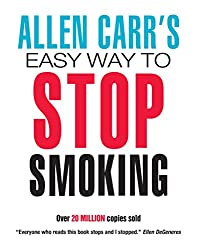 Image: Allen Carr's Easy Way To Stop Smoking | Kindle Edition | by Allen Carr (Author). Publisher: Clarity Marketing USA LLC; Reprint edition (November 17, 2011)