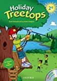 Holiday Treetops. Student's book. Per la 2ª classe elementare....