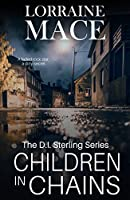 Children in Chains (The DI Sterling Series)
