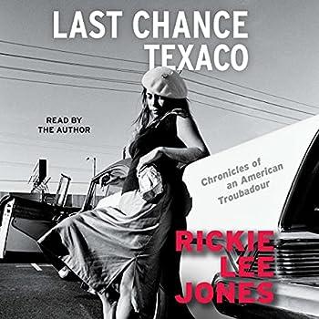 Last Chance Texaco  Chronicles of an American Troubadour